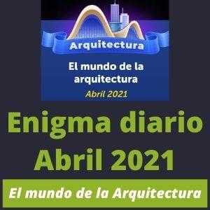 Enigma Diario Abril 2021 4 fotos 1 palabra